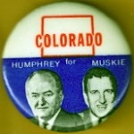HHH 18C - Colorado for Humphrey Muskie Campaign Button