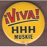 HHH 5Q - !Viva! HHH Muskie Campaign Button
