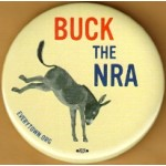 Cause 30G - Buck The NRA Everytown.ORG Campaign Button