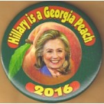 D10M - Hillary is a Georgia Peach 2016 Campaign Button