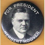 Hoover 4B - For President Herbert  Hoover Campaign Button