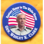 Hopeful 61A - Restore Honor to The White House Gen. Wesley K. Clark Campaign Button