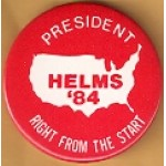 Hopeful 18D - President Helms '84 Campaign Button