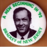 Hopeful 87K - A New Beginning In '92 Bradley Of New Jersey Campaign Button
