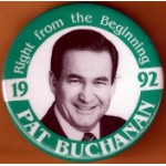Hopeful 87L - Right from the Beginning 1992 Pat Buchanan Campaign Button