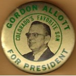 Hopeful 97J - Gordon Allott For President Colorado's Favorite Son Campaign Button