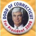 Hopeful 98A - Dodd of Connecticut For President 2008 Campaign Button