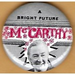 Hopeful 98J - A Bright Future  McCarthy Campaign Button