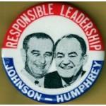 LBJ 14J - Responsible Leadership Johnson - Humphrey Campaign Button