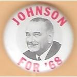 LBJ 19G - Johnson For '68 Campaign Button