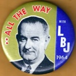 LBJ 7E - All The Way With LBJ 1964 Campaign Button