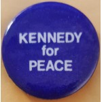 Kennedy RFK 21N - Kennedy for Peace Campaign Button