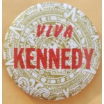 Kennedy 21P RFK - Viva Kennedy  Campaign Button