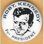 Kennedy RFK 26D - Robt. Kennedy For President Campaign Button