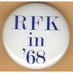 Kennedy RFK 10P - RFK In '68 Campaign Button