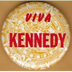 Kennedy 15M RFK - Viva Kennedy  Campaign Button
