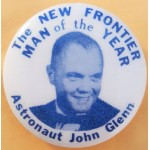 Kennedy JFK 19K - The New Frontier Man of the Year Astronaut John Glenn Campaign Button