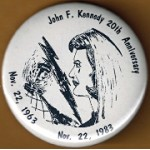 Kennedy JFK 4M - John F. Kennedy 20th Anniversary   Nov. 22, 1963 Nov. 22, 1983 Memorial Button