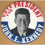 Kennedy JFK 47B - Vote For President John F. Kennedy Campaign Button
