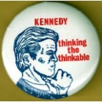 Kennedy EMK 9G - Kennedy thinking the thinkable Campaign Button
