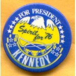 Kennedy EMK 11C  - For President Kennedy Spirit for '76 Campaign Button
