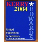 Kerry 11D- Kerry Edwards 2004 United Federation Of Teachers Campaign Button