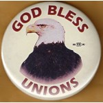 Labor 4E - God Bless Unions Labor Button