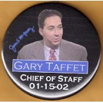 NJ 26N - James E. McGreevey Gary Taffet Chief Of Staff 01-15-02 Campaign Button