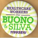 NJ 24D - Healthcare Workers For Buono & Silva 1199SEIU Campaign Button
