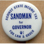 NJ 27C - Against State Income Tax For Law & Order Sandman for Governor Campaign Button
