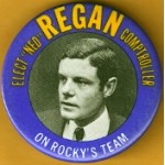 "NY 7E - Elect ""Ned"" Regan Comptroller On Rocky's Team Campaign Button"