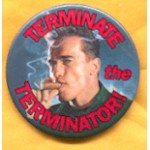 CA 2A -  Terminate the Terminator! Campaign Button
