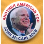 McCain 1A  - Another American For John McCain 2008 Campaign Button
