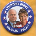 McCain 30B - Country First McCain - Palin 2008 Campaign Button