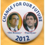 Romney 10B - Change For Our Future Mitt Romney Campaign Button