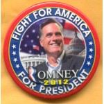 Romney 5B  - Fight For America Romney For President 2012 Campaign Button