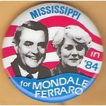 Mondale 12E - Mississippi in '84 for Mondale Ferraro Campaign Button