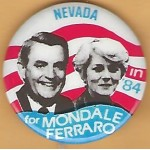 Mondale 12F - Nevada in '84 for Mondale Ferraro Campaign Button