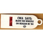 Mondale 16G - CWA Says: Blow The Whistle On Reagan In '84 Plastic Whistle