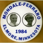 Mondale 28A  - Mondale - Ferraro 1984 Elmore , Minnesota Campaign Button