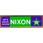 Nixon 11G - He's Back Again Nixon '96  Campaign Button