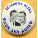 Nixon 58A - Oklahoma  Needs Nixon And Agnew Campaign Button