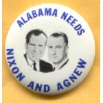 Nixon 72A  - Alabama  Needs Nixon And Agnew Campaign Button