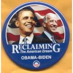 Obama 29A - Reclaiming The American Dream Obama Biden Campaign Button