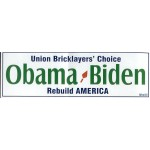 Obama 52A - Union Bricklayers' Choice Obama Biden Rebuild America Bumper Sticker