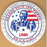 Reagan 14F - Reagan Puts Two Woman On V.P. List 1980 Campaign Button