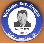 Reagan 14L - Welcome Gov. Reagan Nov. 17, 1979 Cedar Rapids , Ia. Campaign Button