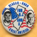Reagan 58A - Reagan - Bush For N.J. And A Great America Campaign Button