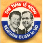 Reagan 5G - The Time Is Now Reagan - Bush in '80  Campaign Button