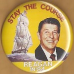 Reagan 80G - Stay The Course Reagan In '84 Campaign Button